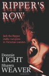 Ripper's Row - Donnie Light;Shawn Weaver