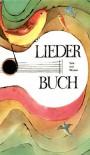 Liederbuch für den Musikunterricht an allgemeinbildenden Schulen. Ab Klasse 5. (Lernmaterialien) - Lothar Höchel, Andreas Unterumsberger, Rüdiger Sell