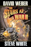 The Stars at War II - David Weber, Steve  White