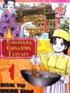 Yokohama Chinatown Fantasy Vol. 1 - Yuji Nishi, Shinji Hikino