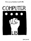 Computer Lib; Dream Machines - Ted Nelson