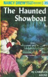 The Haunted Showboat - Carolyn Keene