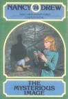The Mysterious Image - Carolyn Keene, Wendy Barish, Paul Frame