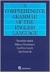 A Comprehensive Grammar of the English Language (General Grammar) - Randolph Quirk, Sidney Greenbaum, Geoffrey N. Leech