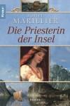 Die Priesterin der Insel - Juliet Marillier, Regina Winter