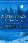 A Fatal Grace - Louise Penny