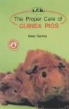 Proper Care Guinea Pigs - Peter Gurney