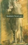 Paryski splin - Baudelaire Charles