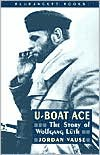 U-Boat Ace: The Story of Wolfgang Luth (Bluejacket Books) - Jordan Vause