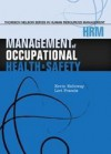Management of Occupational Health and Safety - Kevin Kelloway;Lori Francis