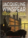 Elegy for Eddie (Audio) - Jacqueline Winspear, Orlagh Cassidy