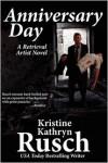 Anniversary Day - Kristine Kathryn Rusch, Jay Snyder