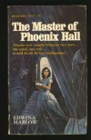 The Master of Phoenix Hall - Jennifer Wilde