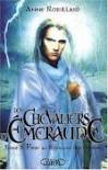 Piège au Royaume des Ombres (Les Chevaliers d'Émeraude, #3) - Anne Robillard