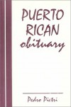 Puerto Rican Obituary - Pedro Pietri