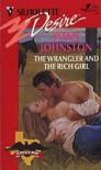 The Wrangler and the Rich Girl - Joan Johnston