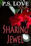 Sharing Jewel - P. S. Love