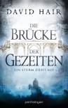 Die Brücke der Gezeiten 1: Ein Sturm zieht auf (German Edition) - David Hair, Michael Pfingstl