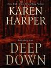 Deep Down - Karen Harper