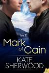 Mark of Cain - Kate Sherwood