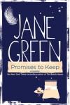 Promises to Keep: A Novel - Jane Green