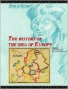 The History Of The Idea Of Europe - Pim den Boer, Ole Wæver