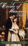 A Crime of Manners - Rosemary Stevens