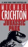 Jurassic Park: A Novel - Michael Crichton