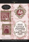 Five Little Peppers and How They Grew - Margaret Sidney