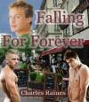 Falling for Forever - Charles Raines