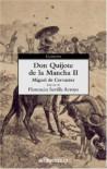 Don Quijote de la Mancha (II) - Miguel de Cervantes Saavedra, Florencio Sevilla Arroyo