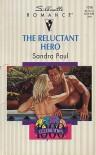 The Reluctant Hero (Silhouette Romance, #1016) - Sandra Paul