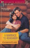 A Marriage to Remember (Silhouette Intimate Moments No. 795) (Silhouette Intimate Movments , Vol 795) - Cathryn Clare