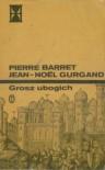 Grosz ubogich - Pierre Barret