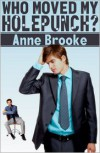 Who Moved My Holepunch? - Anne Brooke