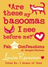Are These My Basoomas I See Before Me? (Confessions of Georgia Nicolson) - Louise Rennison