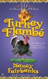 Turkey Flambé - Nancy Fairbanks