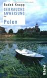 Gebrauchsanweisung für Polen - Radek Knapp