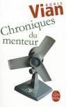 Chroniques Du Menteur - Boris Vian