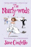 The Nearly-Weds - Jane Costello