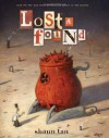 Lost and Found: Three by Shaun Tan - Shaun Tan, John Marsden