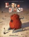 Lost and Found: Three by Shaun Tan - Shaun Tan, John Marsden