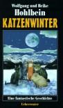 Katzenwinter - Wolfgang Hohlbein, Heike Hohlbein