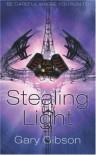 Stealing Light - Gary Gibson
