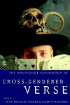 Routledge Anthology of Cross-Gendered Verse - Alan Michael Parker, Mark Willhardt