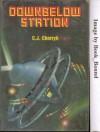 Downbelow Station - C. J. Cherryh