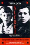 The Escape of Alexei, Son of Tsar Nicholas II: What Happened the Night the Romanov Family Was Executed - Vadim Petrov