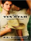 The Tin Star (Ranch #1) - J.L. Langley