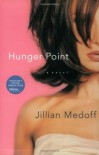 Hunger Point - Jillian Medoff