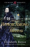 Honor Among Thieves (The Honorables) - Elizabeth Boyce